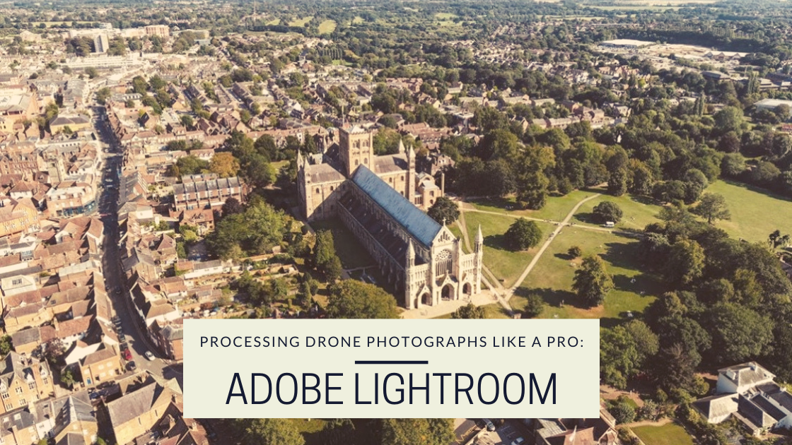 "This is a photo from the drone photography bible website. the photo says ""Processing Drone Photographs Like A Pro: Adobe Lightroom"". It has the image of a large cathedral on it."